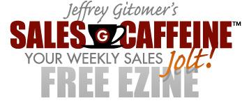 Jeffrey Gitomer's Sales Caffeine